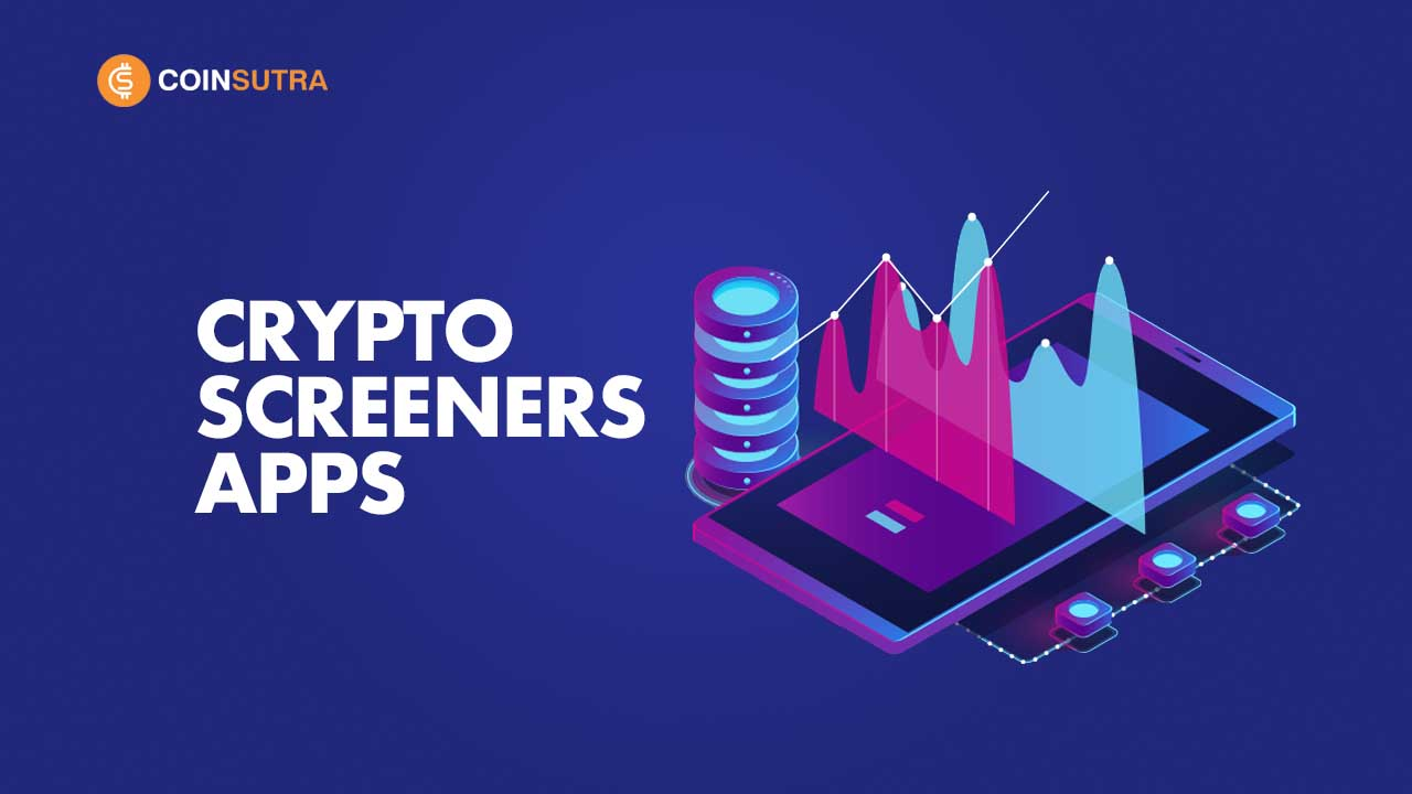 Best Crypto Screeners Apps