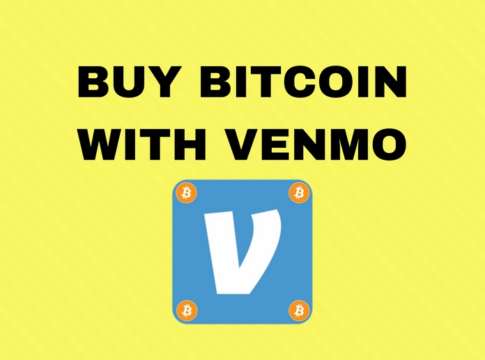 2 Simple Ways to Buy Bitcoin with Venmo Instantly