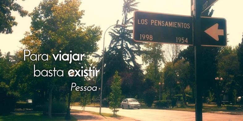 Para viajar basta existir — Fernando Pessoa