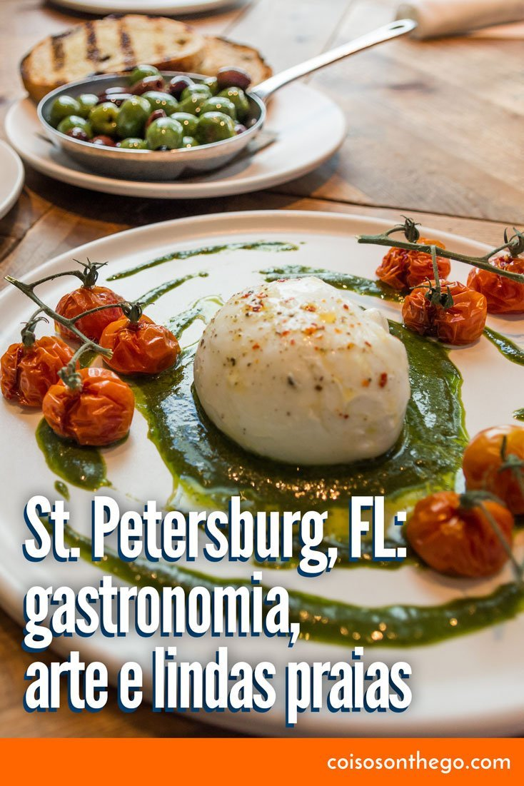 St. Petersburg, Flórida: gastronomia, arte e lindas praias perto de Orlando. Na foto, burrata e tomates confitados com molho pesto e azeitonas ao fundo, entrada do restaurante italiano FarmTable Cucina do Locale Market.