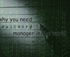 why-you-need-password-manager-in-the-world