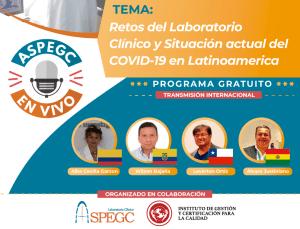 Retos del Laboratorio Clínico y situación actual del COVID-19 en Latinoamerica