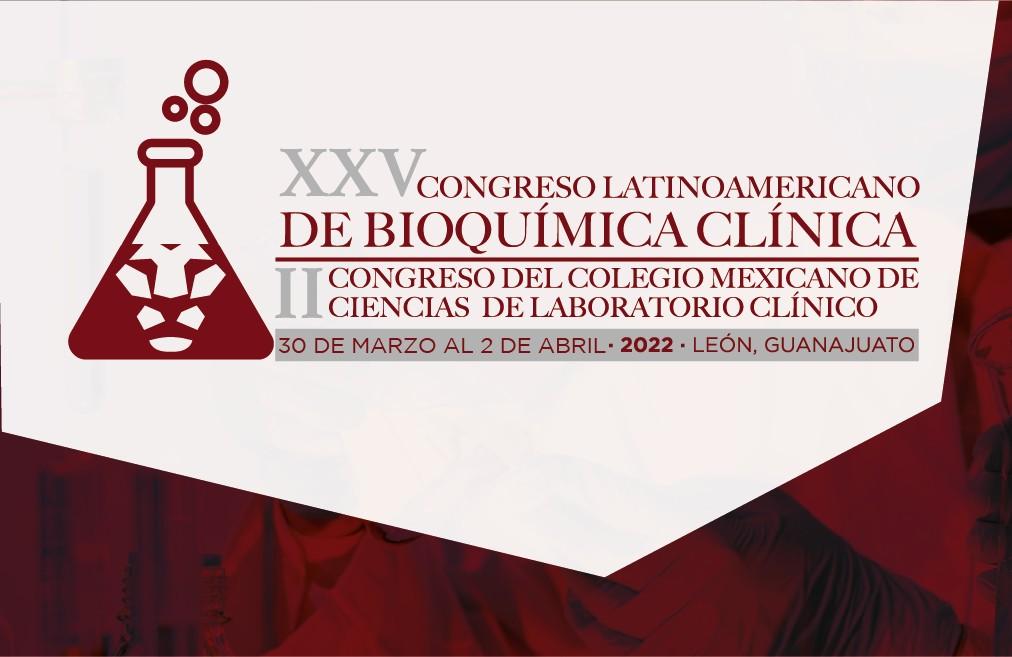 XXV CONGRESO LATINOAMERICANO DE BIOQUÍMICA CLÍNICA