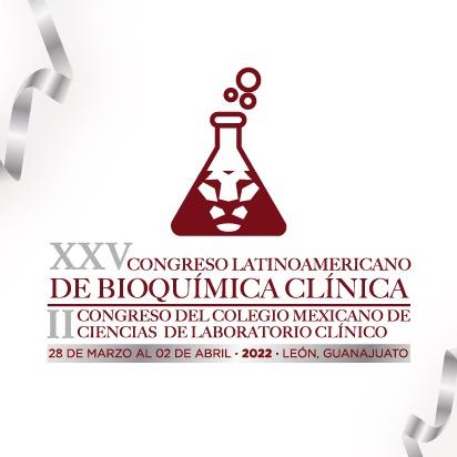 Información II CONGRESO DEL COLEGIO MEXICANO DE CIENCIAS DE LABORATORIO CLÍNICO