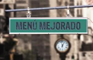 """Imagen de un cartel callejero con las palabras """"Menú mejorado"""" impresas en él."""