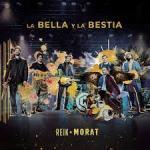 """Reik y Morat estrenan su nuevo sencillo """"La Bella y la Bestia"""""""
