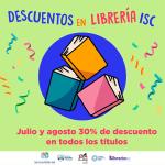 LIBRERÍA ISC OFRECE DESCUENTOS EN TITULOS EDITORIALES DURANTE JULIO Y AGOSTO