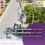 Con la rehabilitación de más de 7 mil 800 luminarias, el Gobierno de Los Cabos garantiza calles más seguras