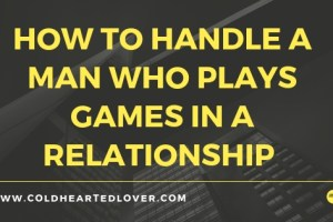 handle a man who plays games blog post