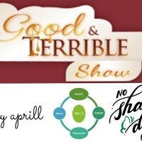 "The Good and Terrible Show Ep 80: ""All Love, No Shame"" featuring Aprill Coleman, Bassey Ikpi, & Dr. Tammy Lewis-Wilborn"