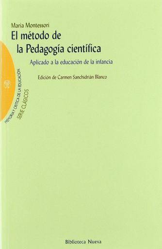 María Montessori - Método Pedagogía Científica