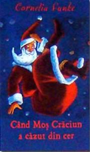 Carti de craciun Când moș crăciun a căzut din cer