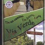 Exposición «De un camino de hierro a una vía verde»