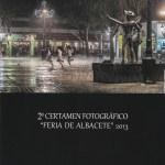 """Exposición """"Segundo Certamen Feria de Albacete 2013"""""""