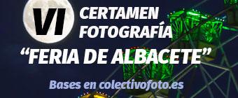 "Bases del VI Certamen de Fotografía ""Feria de Albacete"""