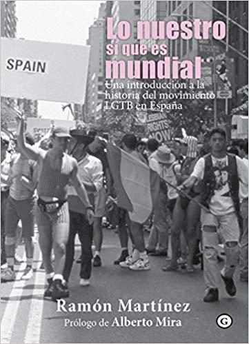 Ramón Martínez presenta en Cartagena el libro, Lo nuestro sí que es mundial  (Egales, 2017).