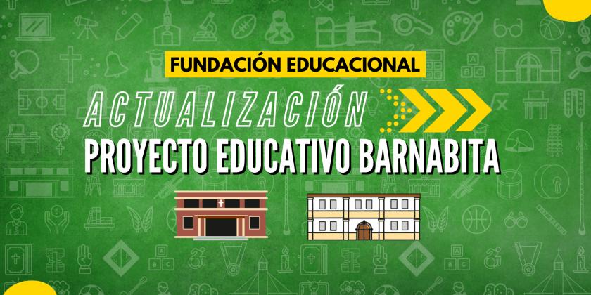 LA PROPUESTA EDUCATIVA BARNABITA COMO BASE PARA EL PROYECTO EDUCATIVO