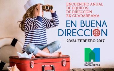 ENCUENTRO DE LOS EQUIPOS DE DIRECCIÓN DE LOS COLEGIOS MARIANISTAS EN GUADARRAMA (MADRID)