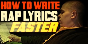 How To Write Rap Lyrics Faster