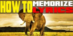 How To Memorize Lyrics