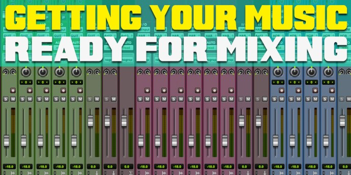 getting_music_ready_for_mixing