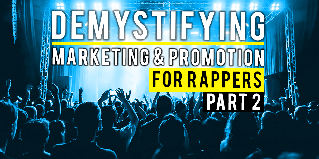 Demystifying MArketing and promotion part 2