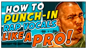 How To Punch-In Rap Vocals Like A Pro!