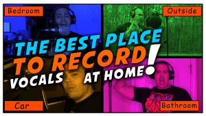 Best Place To Record Vocals At Home | Tips For Recording Rap Vocals