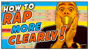 How To Rap More Clearly | Rap Pronunciation