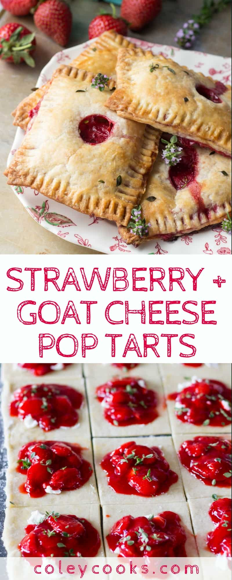 STRAWBERRY + GOAT CHEESE POP TARTS   This sweet and savory combination of strawberries and goat cheese wrapped in a flaky pastry makes an amazing breakfast or brunch treat!   ColeyCooks.com