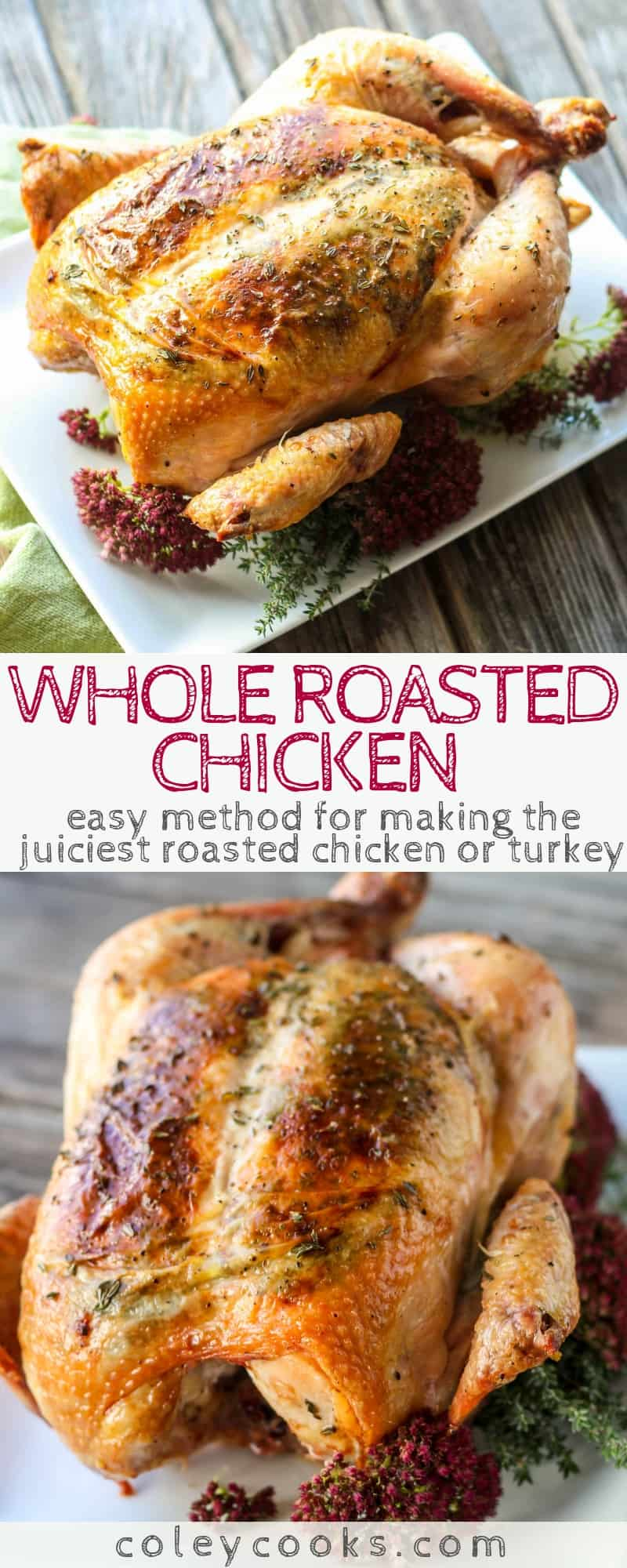 Whole Roasted Chicken with Herbs | This easy method for roasting a whole chicken with herbs is a foolproof method for super juicy chicken or turkey! #roasted #whole #chicken #turkey #herb #butter #thanksgiving #recipe | ColeyCooks.com