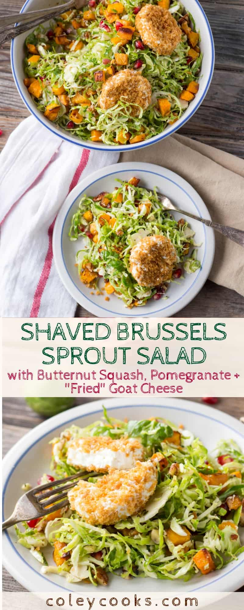 """Shaved Brussels Sprout Salad with Butternut Squash, Pomegranate + """"Fried"""" Goat Cheese 