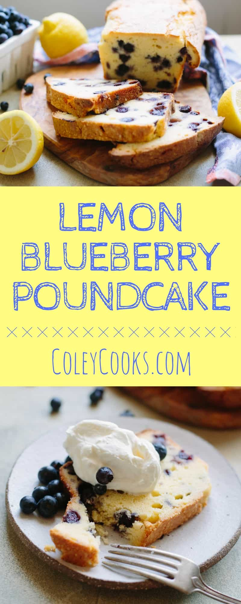 Lemon Blueberry Pound Cake | ColeyCooks.com