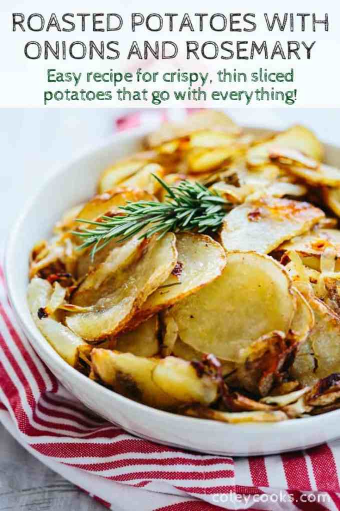 Crispy Roasted Potatoes with Onions and Rosemary is an easy and versatile side dish that goes with everything! Thin sliced and crispy and jammy roasted onions. #easy #potato #side #roasted #recipe #onions #rosemary #side #vegan | ColeyCooks.com