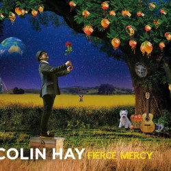 Colin Hay – Fierce Mercy (2017)
