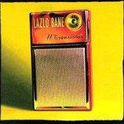 Lazlo Bane – 11th Transistor (1997)