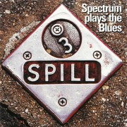 Spectrum plays the Blues – Spill (1999)