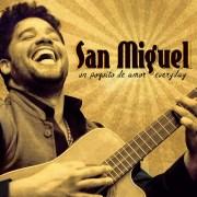 San Miguel – Un Poquito de Amor Everyday (2016)