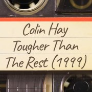 Colin Hay – Tougher Than The Rest (1999)
