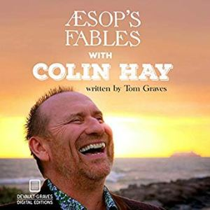 Aesop's Fables with Colin Hay by Tom Graves (Audiobook)