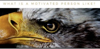 The six not-so-observable characteristics of motivated people