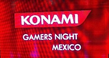 Evento: Konami Gamers Night Ciudad de México