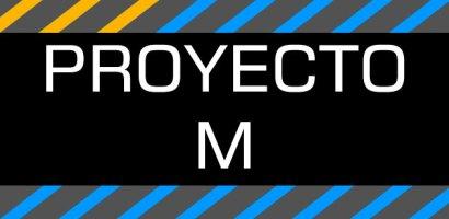 Proyecto M [Por Ahora] Episodio 03