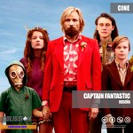 Reseña: Captain Fantastic