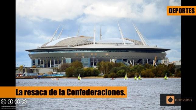 La resaca de la Copa Confederaciones.