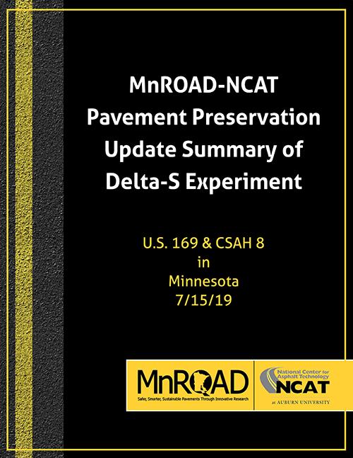 MnROAD-NCAT Pavement Preservation Update Delta-S