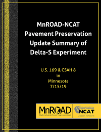 MnROAD-NCAT Pavement Preservation Update Delta-S