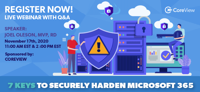 7 Keys to Securely hardening Microsoft 365