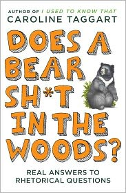 Does a Bear Sh*t In The Woods by Caroline Taggart