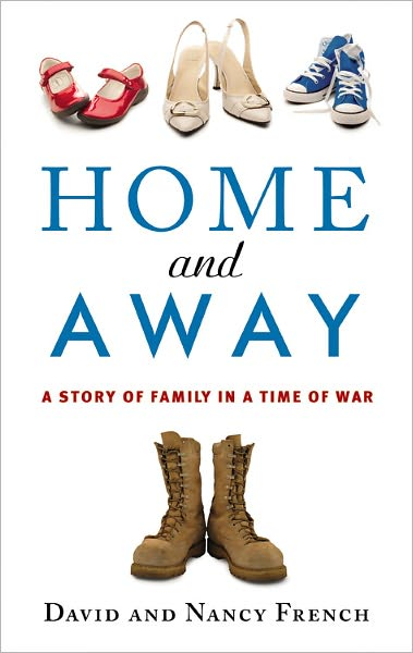 Home and Away by David and Nancy French